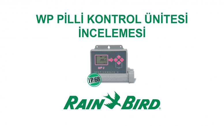 Rainbird WP Pilli Kontrol Ünitesi
