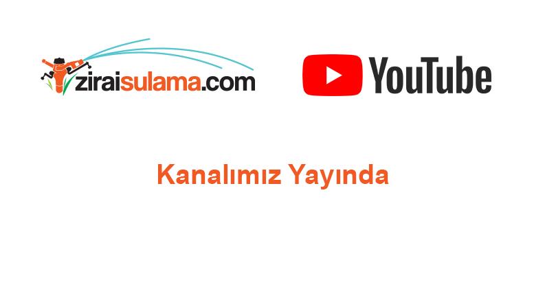 ziraisulama.com youtube kanalı yayında