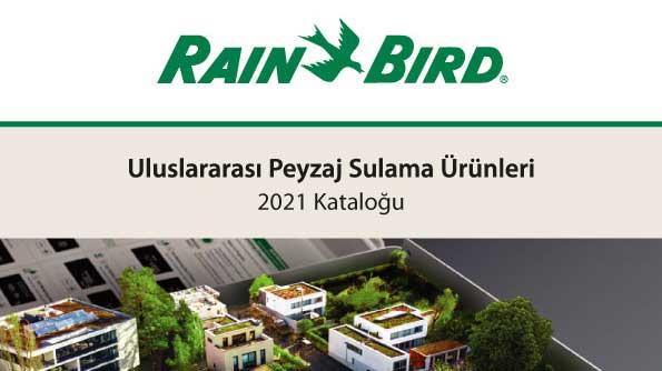 Rain Bird 2021 Peyzaj Sulama Ürünleri Kataloğu
